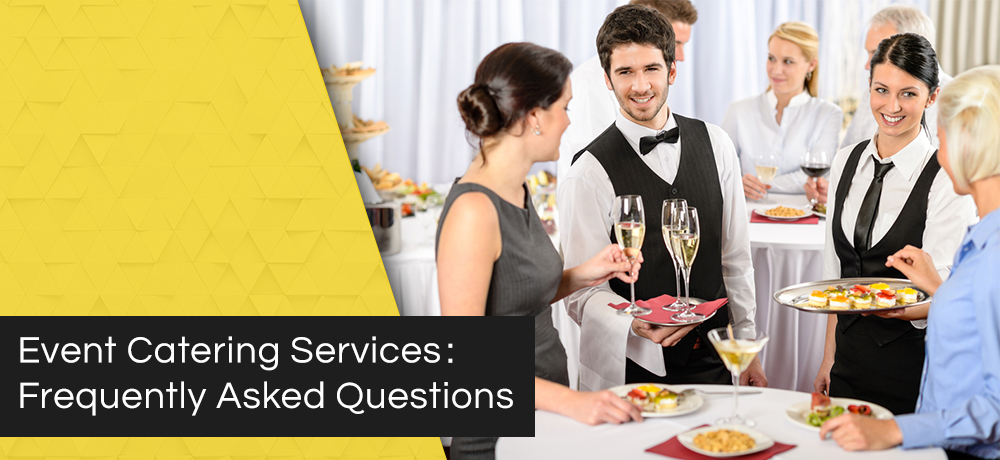 Event Catering Services: Frequently Asked Questions