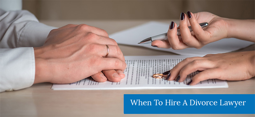 when to hire a divorce lawyer