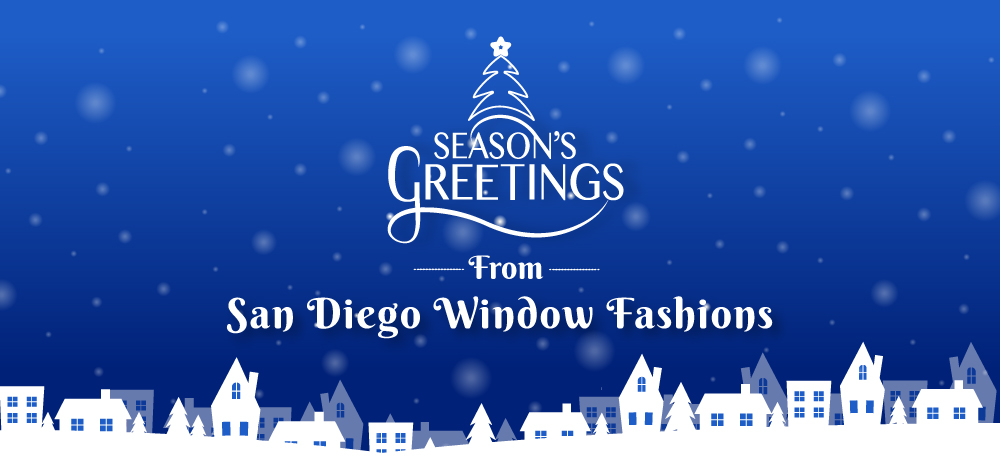 Season's Greetings from San Diego Window Fashions