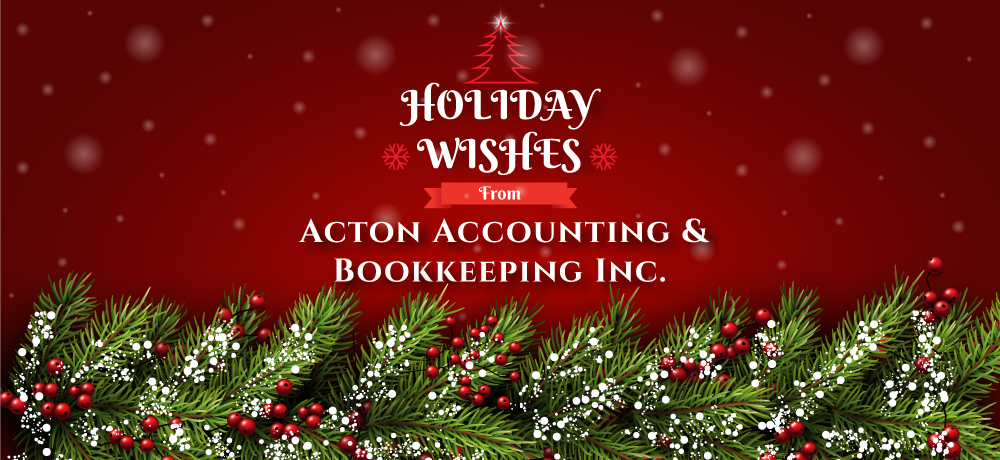 Season's Greetings from Acton Accounting & Bookkeeping Inc.