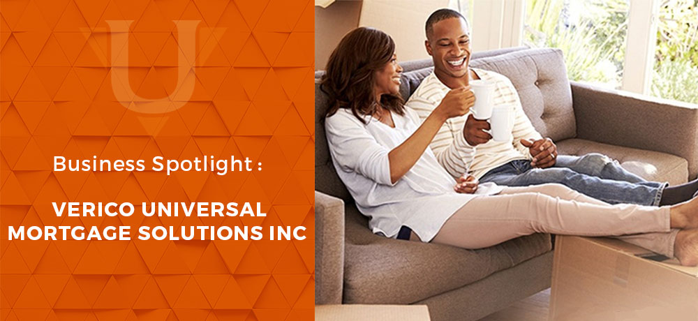 Business Spotlight : Verico Universal Mortgage Solutions Inc.