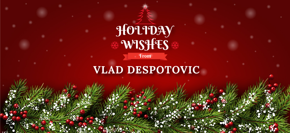 Season's Greetings from Vlad Despotovic