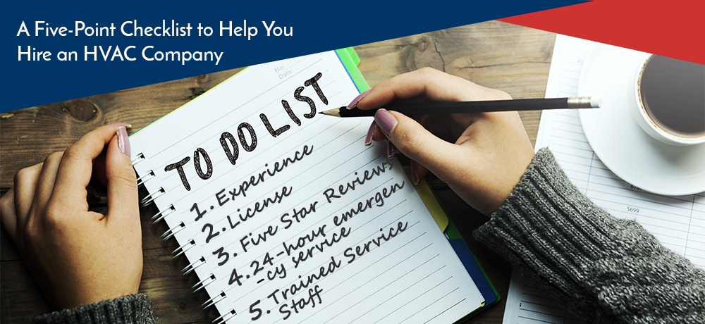 A Five-Point Checklist to Help You Hire an HVAC Company