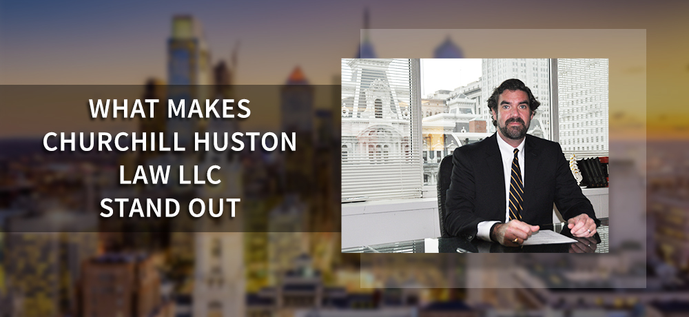 What Makes Churchill Huston Law LLC Stand Out
