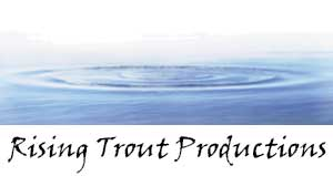 Rising Trout Productions