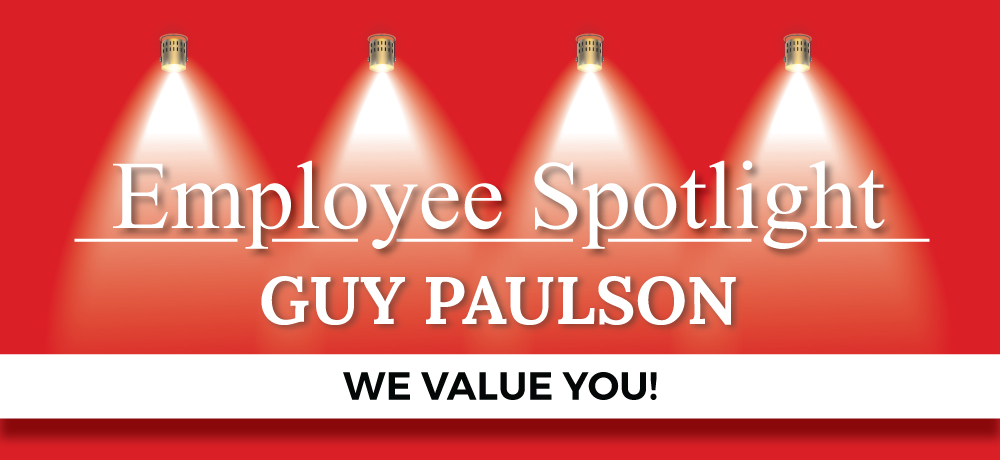 Employee Spotlight: Guy Paulson