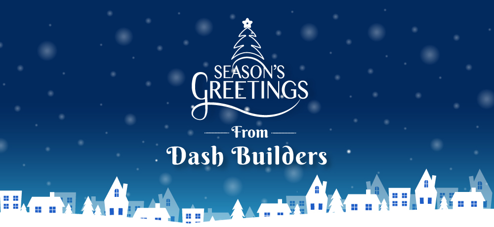Season's Greetings from Dash Builders