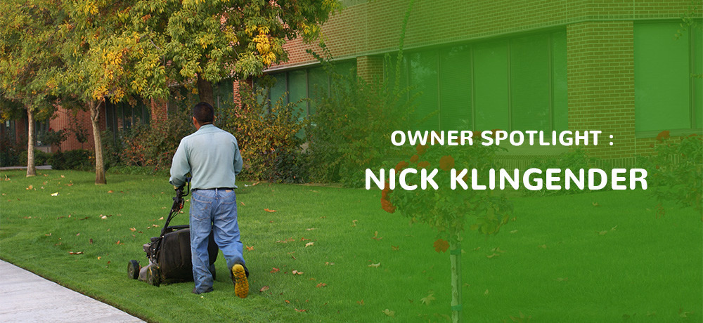 Owner Spotlight : Nick Klingender
