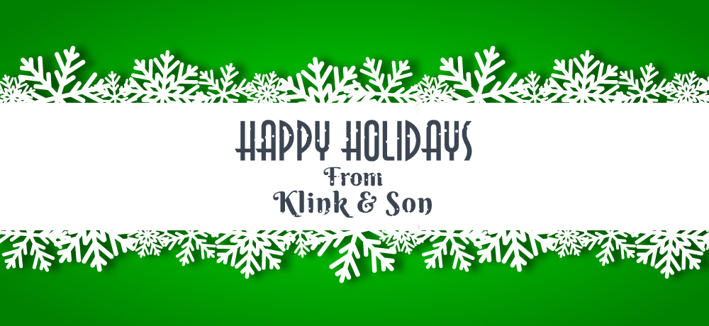 Season's Greetings from Klink & Son