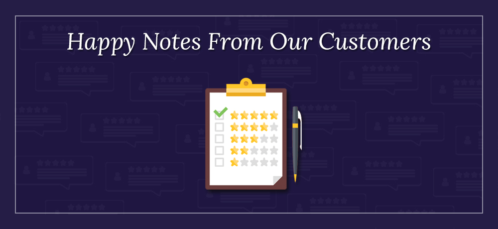 Happy Notes From Our Customers