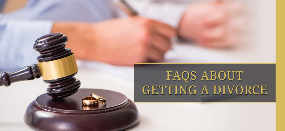 Frequently Asked Questions About Getting a Divorce