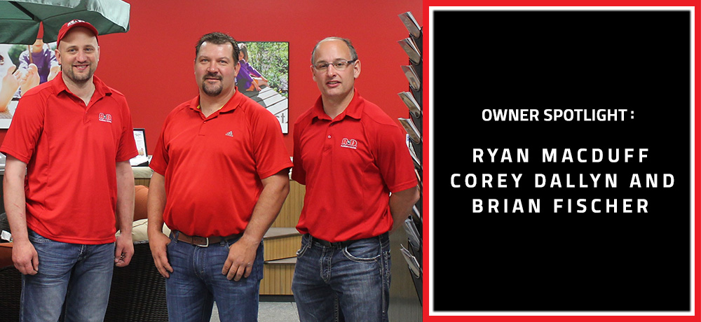 Owner Spotlight : Ryan Macduff, Corey Dallyn and Brian Fischer