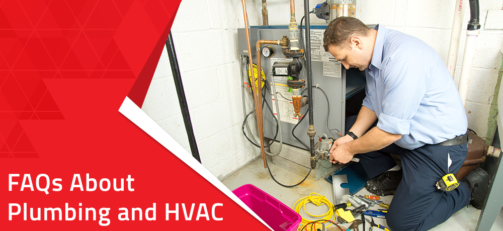 Frequently Asked Questions About Plumbing and HVAC