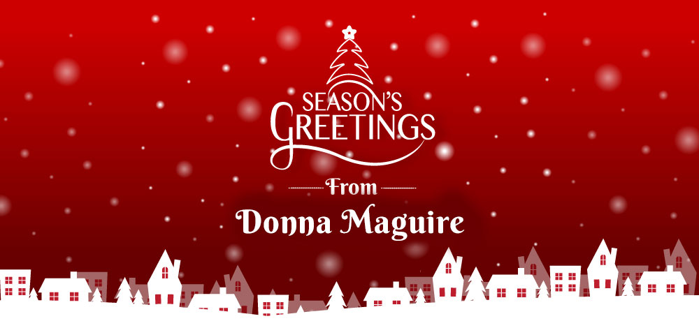 Season's Greetings from Donna Maguire