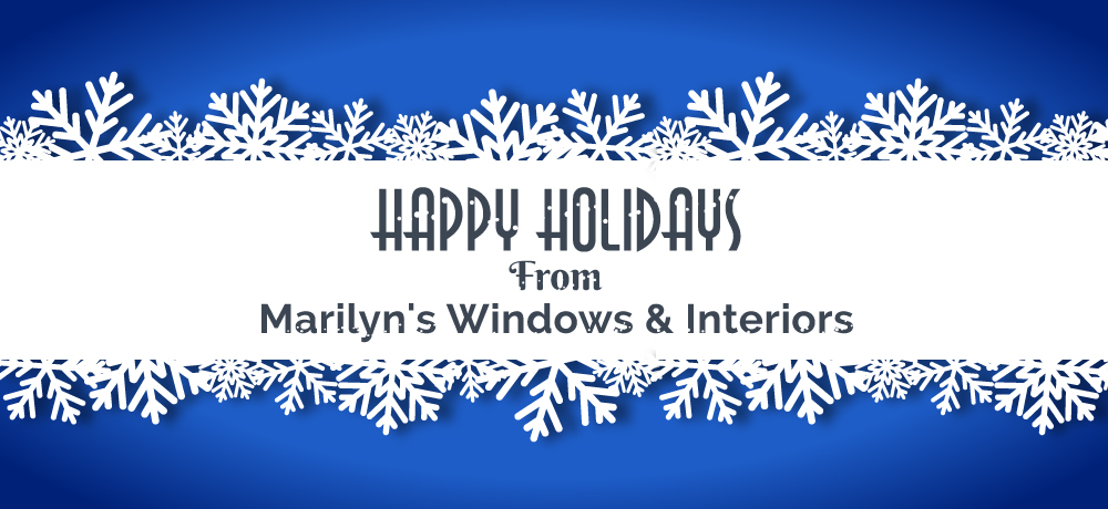 Season's Greetings from Marilyn's Windows & Interiors