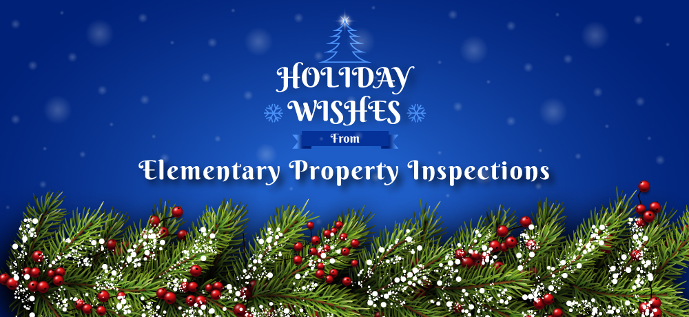 Season's Greetings from Elementary Property Inspections