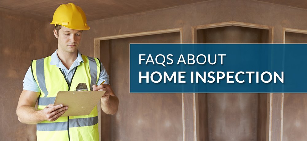 FAQs about Home Inspection