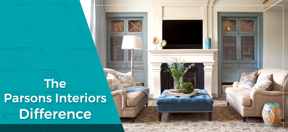 The Parsons Interiors Difference