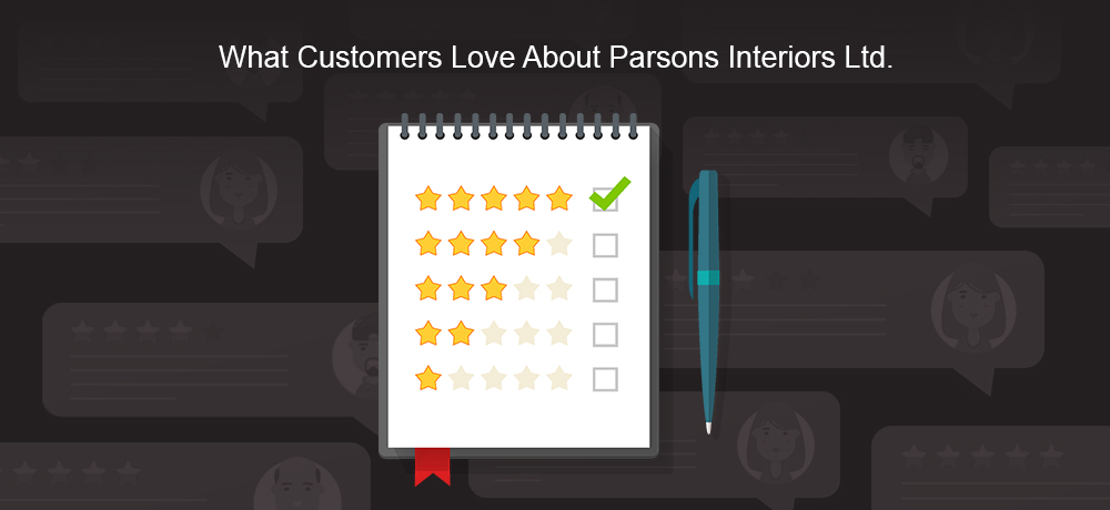 What Customers Love About Parsons Interiors Ltd.