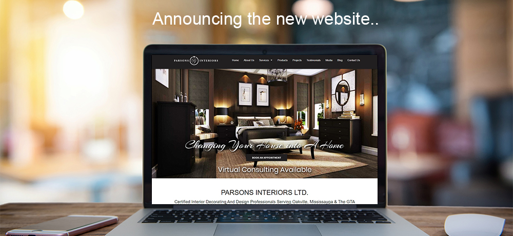 Announcing the New Website - PARSONS INTERIORS LTD.