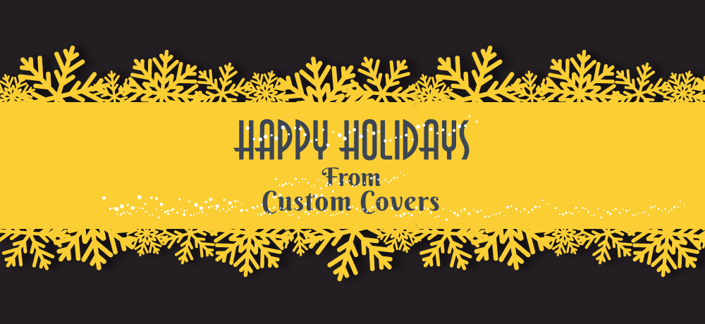 Season's Greetings from Custom Covers