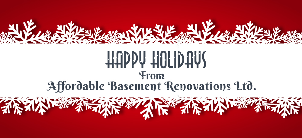 Season's Greetings from Affordable Basement Renovations Ltd.