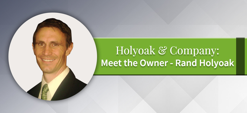 Holyoak & Company: Meet the Owner - Rand Holyoak