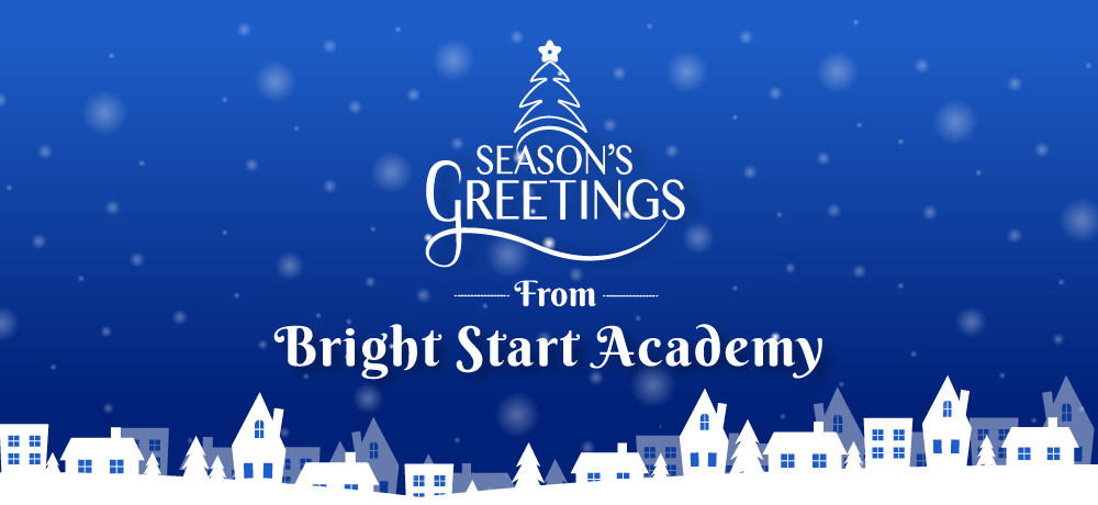 Season's Greetings from Bright Start Academy