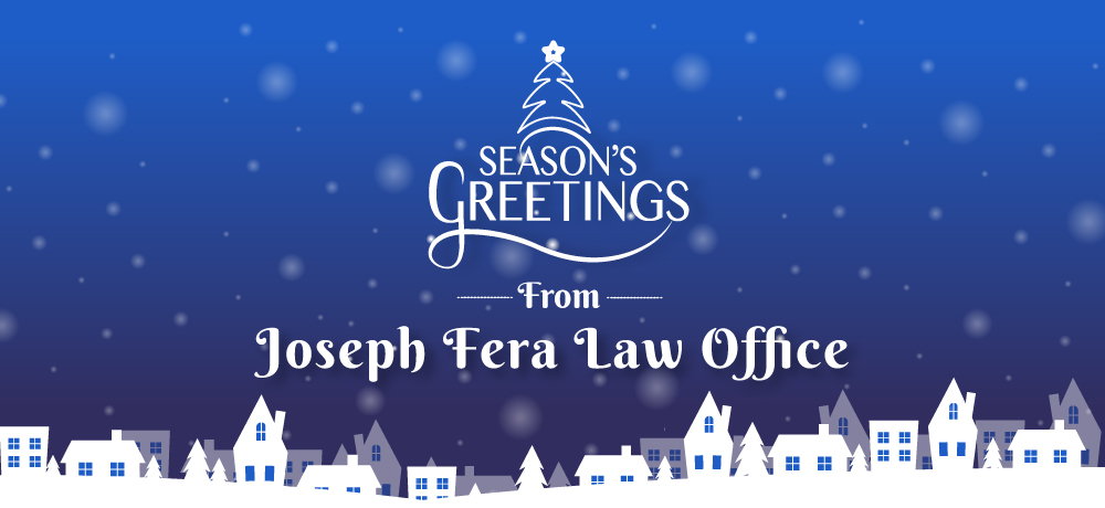 Season's Greetings from Joseph Fera Law Office