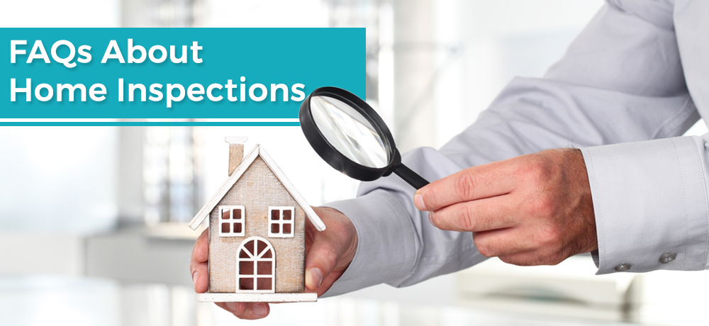FAQs About Home Inspections