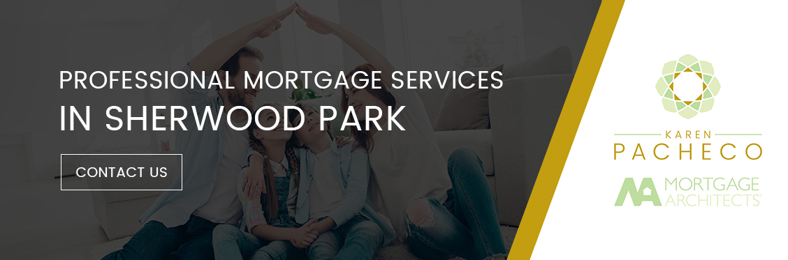 Professional Mortgage Services in Sherwood Park