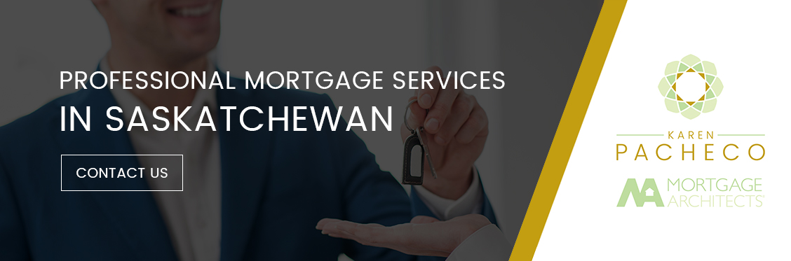 Professional Mortgage Services in Saskatchewan