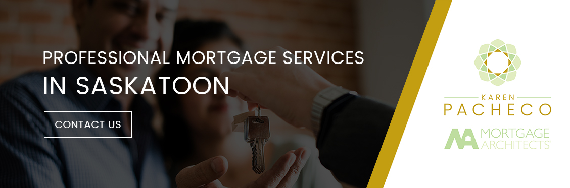 Professional Mortgage Services in Saskatoon