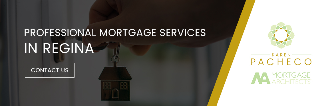 Professional Mortgage Services in Regina