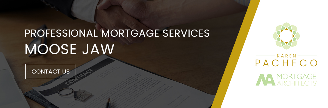 Professional Mortgage Services in Moose Jaw
