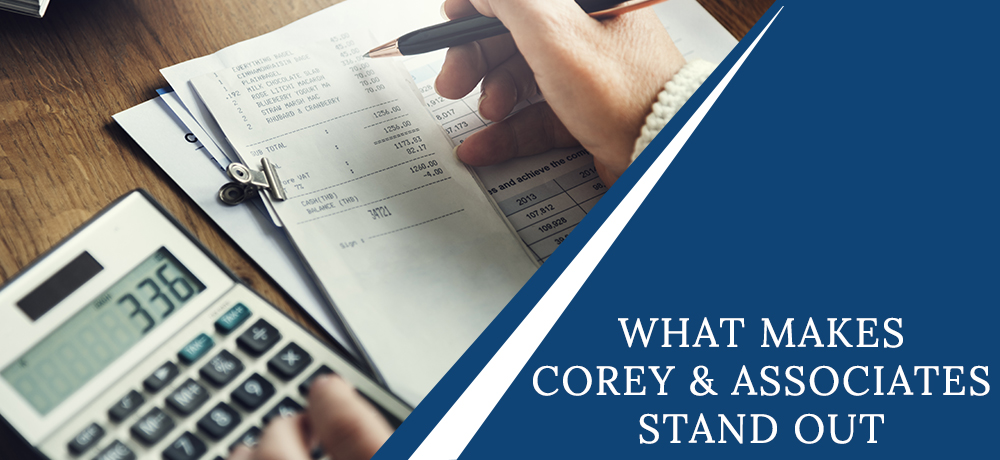 What Makes Corey & Associates Stand Out