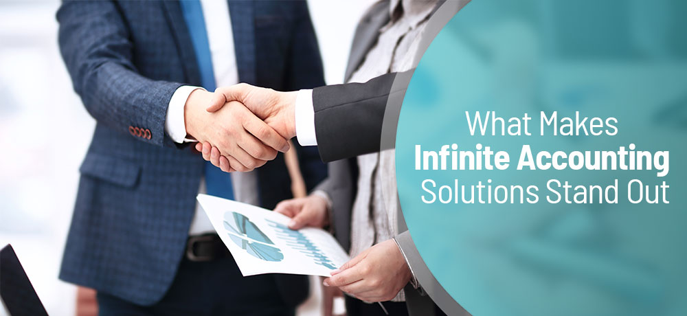 What Makes Infinite Accounting Solutions Stand Out