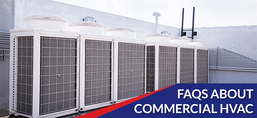 Frequently Asked Questions About Commercial HVAC