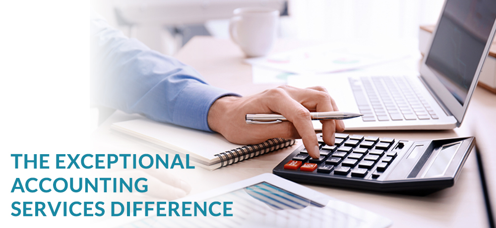 The Exceptional Accounting Services Difference