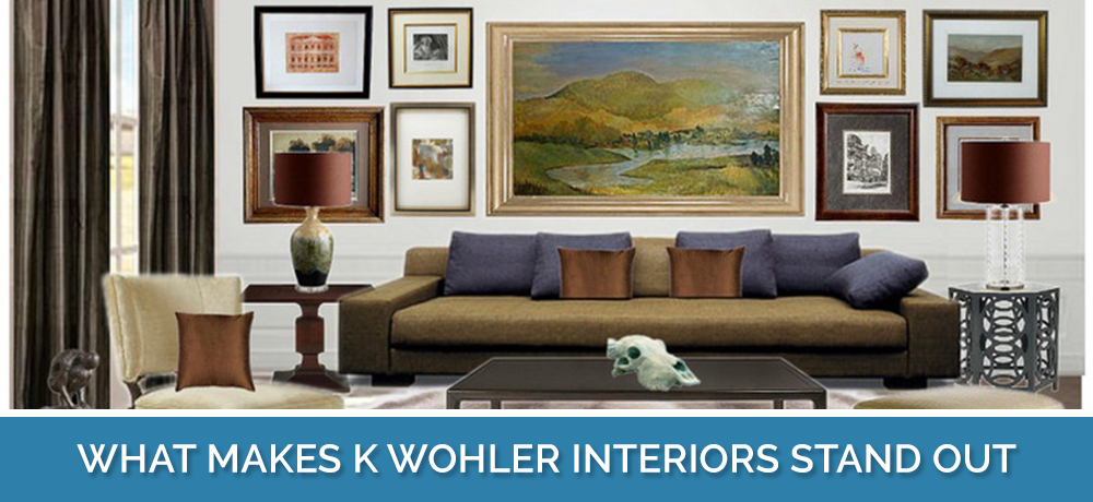 What Makes K Wohler Interiors Stand Out