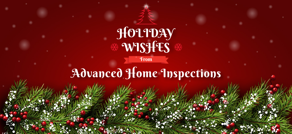 Season's Greetings from Advanced Home Inspections