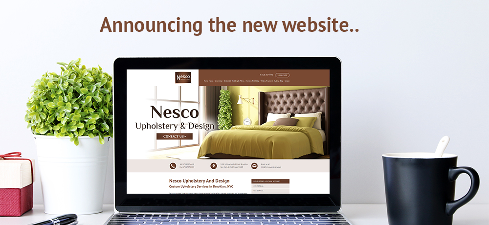 Announcing The New Website - Nesco Upholstery and Design