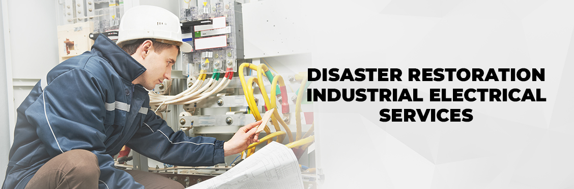 Disaster Restoration Industrial Electrical Services Canada