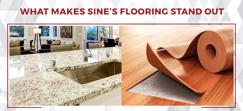 What Makes Sine's Flooring Stand Out