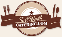 Fort Worth Catering.Com