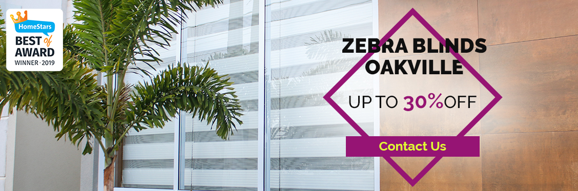 Zebra Blinds Oakville - Upto 30% Off