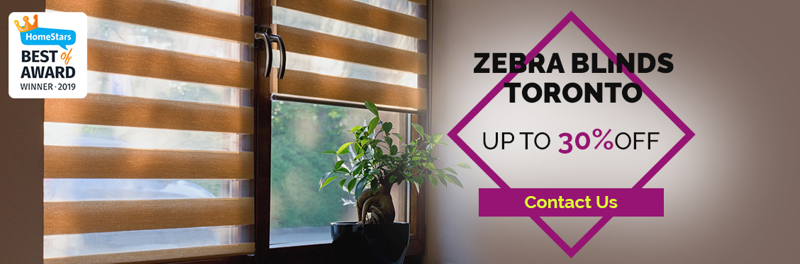 Zebra Blinds Toronto - Upto 30% Off