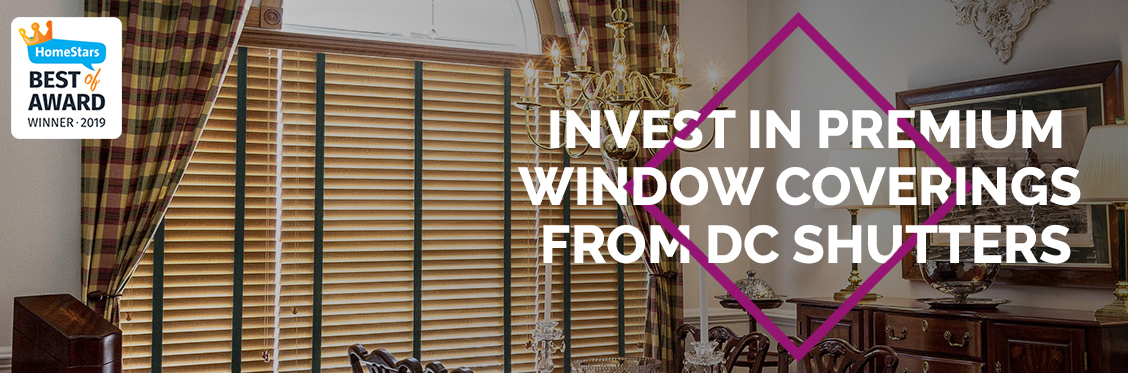 Invest in Premium Window Coverings from DC Shutters