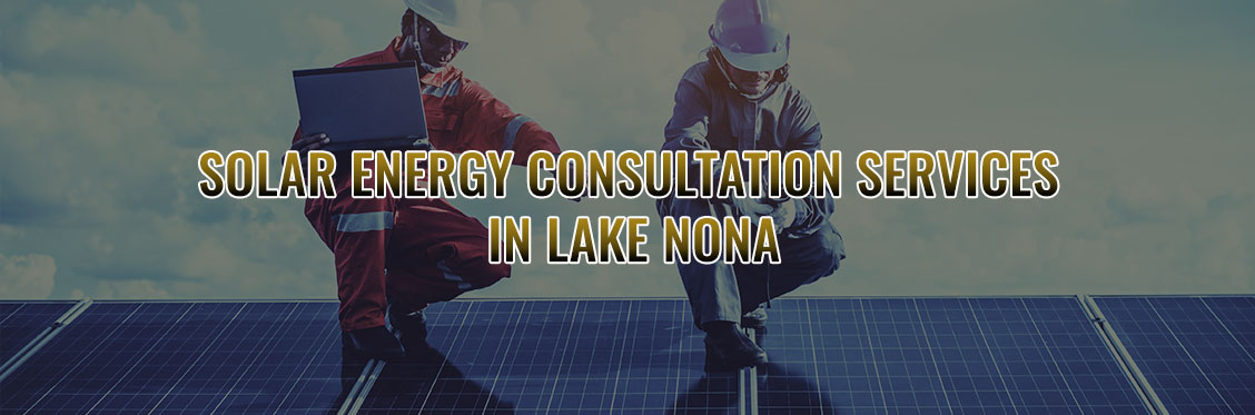 Solar Energy Consultation Services In Lake Nona