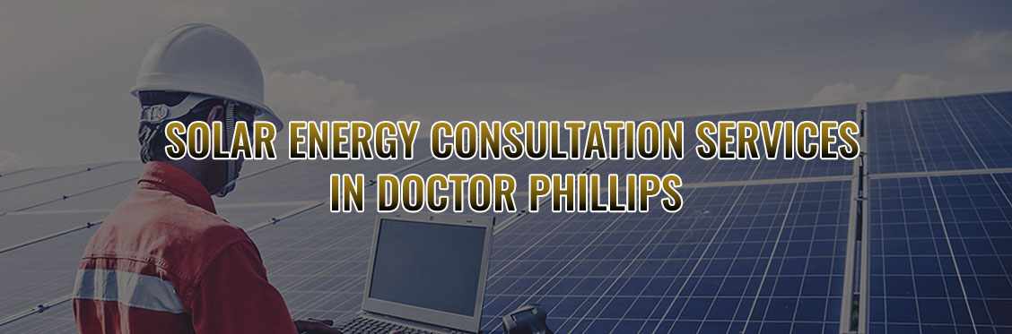 Solar Energy Consultation Services In Doctor Phillips